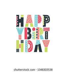 Happy Birthday hand drawn vector letters with patterns and shapes.