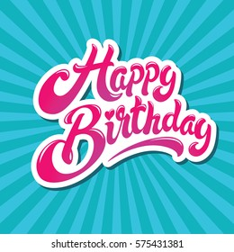 Happy birthday hand drawn vector lettering design on background of pattern with stripes. Perfect for greeting card.