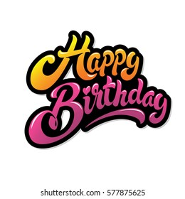 Happy birthday hand drawn vector lettering design isolated on white background. Perfect for greeting card.