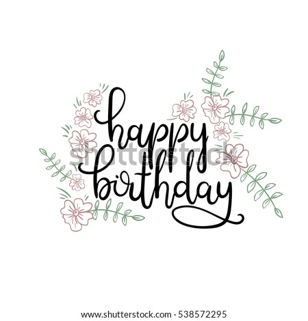 Happy Birthday Hand Lettering Greeting Card Modern Calligraphy Vector Illustration