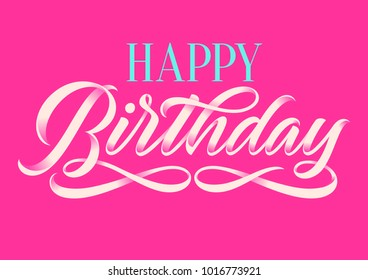 happy birthday, handwritten inscription, calligraphy, lettering, gift card