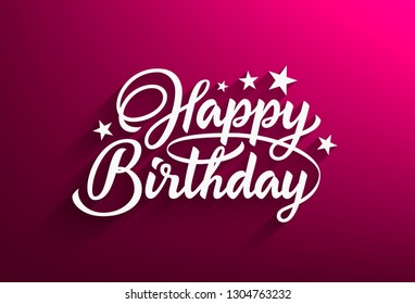 Happy Birthday handwritten text in style lettering. Pink background with beautiful calligraphic inscription. Vector illustration.