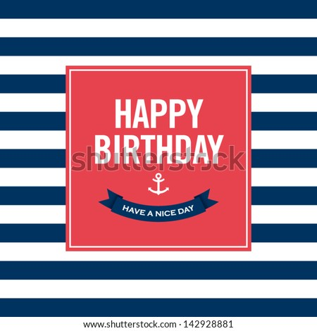 Happy Birthday Invitation Card Sailor Theme Text And Color Editable