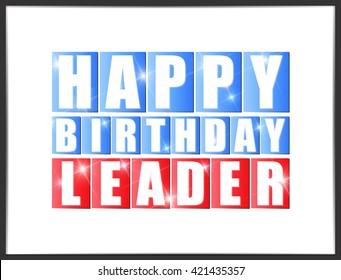Happy birthday Leader. Vector illustration