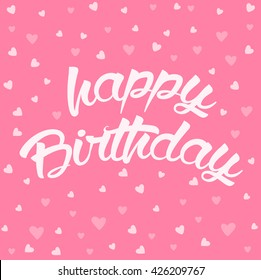 Happy Birthday lettering card with hearts