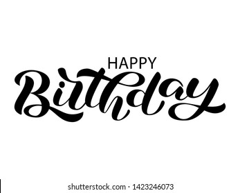 Happy birthday lettering. Congratulatory  quote for banner or postcard. Vector illustration