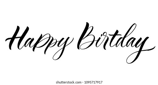 Happy Birthday lettering. Handwritten modern calligraphy, brush painted letters. Vector illustration. Template for greeting card, poster, logo, badge, icon, banner, tag
