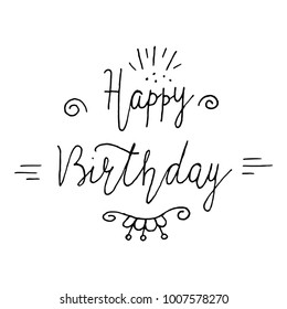 Happy birthday lettering. Holiday text and decorations. Vector element isolated on white. Modern brush style