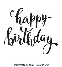 Happy birthday  lettering for invitation and greeting card, prints and posters. Hand drawn inscription, calligraphic design.  Can be used for logo, poster, icon, print and web projects.