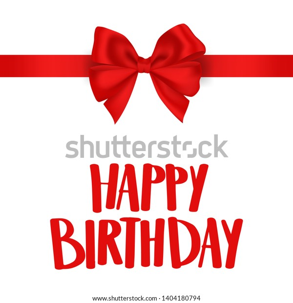 Happy Birthday Lettering Red Ribbon Bow Stock Vector