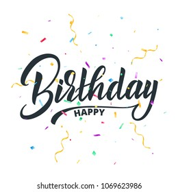 Happy Birthday lettering typography for greeting card. Birthday holiday invitation card