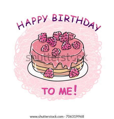 Happy Birthday To Me Cake Card Template Vector
