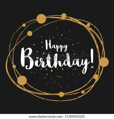 happy birthday message quote sign lettering handwritten vector for greeting
