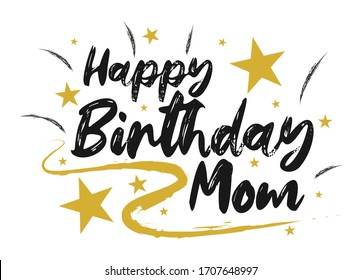 Happy Birthday Mom Beautiful greeting  scratched calligraphy black text and gold graphics . Hand drawn. Handwritten modern brush lettering design white background isolated vector
