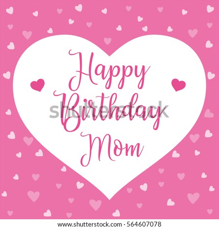 happy birthday mom mother day card stock vector royalty free