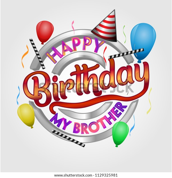 Happy Birthday My Brother Wish Emblem Stock Vector Royalty Free