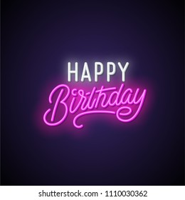 Happy birthday neon signboard. Vector illustration.