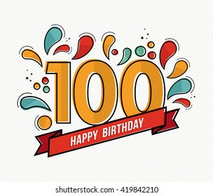 Happy birthday number 100, greeting card for hundred year in modern flat line art with colorful geometric shapes. Anniversary party invitation, congratulations or celebration design. EPS10 vector.