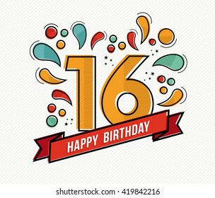 Happy birthday number 16, greeting card for sixteen year in modern flat line art with colorful geometric shapes. Anniversary party invitation, congratulations or celebration design. EPS10 vector.
