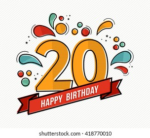 Happy birthday number 20, greeting card for twenty year in modern flat line art with colorful geometric shapes. Anniversary party invitation, congratulations or celebration design. EPS10 vector.
