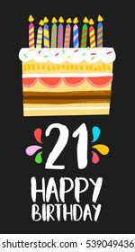 Happy birthday number 21, greeting card for twenty one years in fun art style with cake and candles. Anniversary invitation, congratulations or celebration design. EPS10 vector.