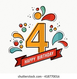 Happy birthday number 4, greeting card for four year in modern flat line art with colorful geometric shapes. Anniversary party invitation, congratulations or celebration design. EPS10 vector.