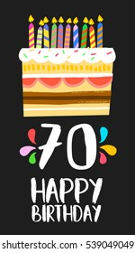 Happy birthday number 70, greeting card for seventy years in fun art style with cake and candles. Anniversary invitation, congratulations or celebration design. EPS10 vector.