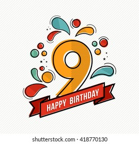 Happy birthday number 9, greeting card for nine year in modern flat line art with colorful geometric shapes. Anniversary party invitation, congratulations or celebration design. EPS10 vector.