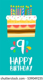 Happy birthday number 9, greeting card for nine years in fun art style with cake and candles. Anniversary invitation, congratulations or celebration design. EPS10 vector.