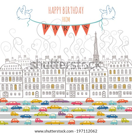 happy birthday from paris the template of the greeting card the bright illustration of