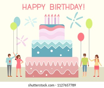 Happy birthday party with huge decorated cake. Cartoon vector illustration in flat style.