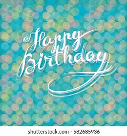 Happy Birthday - premium handmade vector lettering - template for postcard, poster, banner. Retro vintage typographic composition, calligraphic phrase. Elegance design with kaleidoscope backdrop.