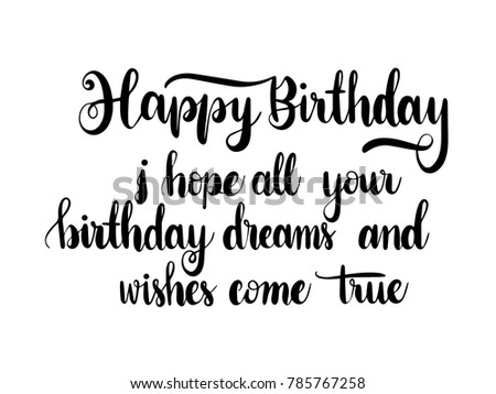 Birthday Quote Delectable Happy Birthday Quote Calligraphy Hand Lettering Stock Vector