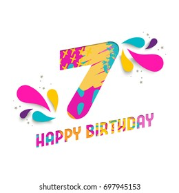 Happy Birthday Seven 7 Year Fun Paper Cut Number And Text Label Design With Colorful