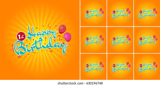 Happy Birthday sign with Balloons over Confetti 1st - 10th Years.