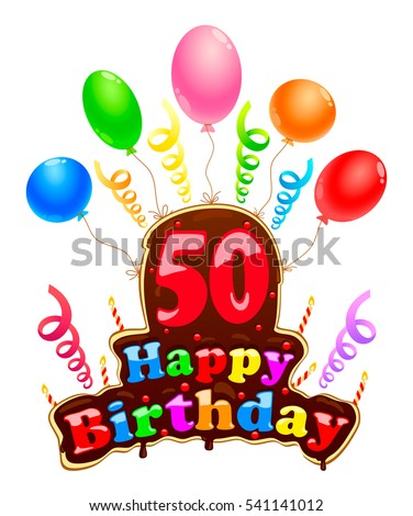 Happy Birthday Sign In The Form Of A Cake Banner Celebration Fifty With Balloons