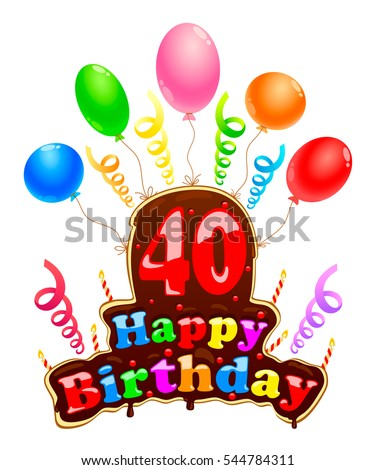 Happy Birthday Sign In The Form Of A Cake Banner Celebration Forty Years With