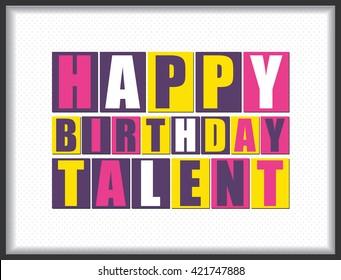 Happy birthday Talent. Vector illustration