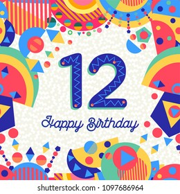 Happy Birthday Twelve 12 Year Fun Design With Number Text Label And Colorful Decoration