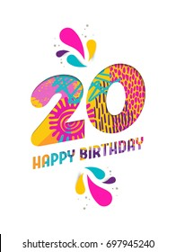 Happy Birthday twenty 20 year, fun paper cut number and text label design with colorful abstract hand drawn art. Ideal for special event poster, greeting card or party invite. EPS10 vector.