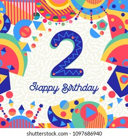 Happy Birthday two 2 year fun design with number, text label and colorful decoration. Ideal for party invitation or greeting card. EPS10 vector.