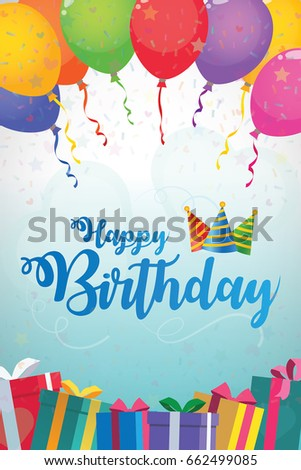 Happy Birthday Typography With Balloons Gifts And Party Hats Vector Design