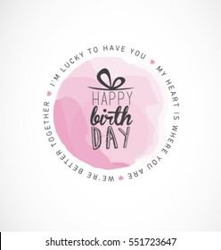 Happy Birthday Typography Design with Pink Watercolor Element for Greeting Card