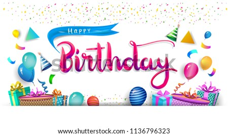 Happy Birthday Typography Vector Design For Greeting Cards And Poster With Balloon Confetti Gift