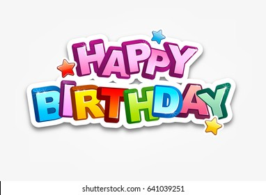 Happy Birthday typography vector illustration. Greeting card, poster. Design template for birthday celebration.