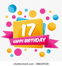 Happy Birthday vector card 17 year. Celebration greeting card with number. Happy anniversary 17 years