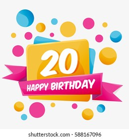 Happy Birthday vector card 20 year. Celebration greeting card with number. Happy anniversary 20 years