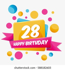 Happy Birthday vector card 28 year. Celebration greeting card with number. Happy anniversary 28 years