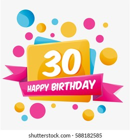 Happy Birthday vector card 30 year. Celebration greeting card with number. Happy anniversary 30 years