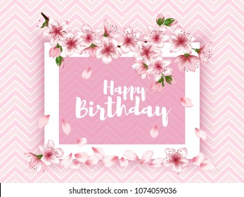 Happy Birthday vector card. Japanese cherry blossom pink sakura flowers frame. Elegant greeting card with apple branch tree flowers bloom. Birthday holiday graphic design.
